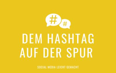 Dem Hashtag auf der Spur